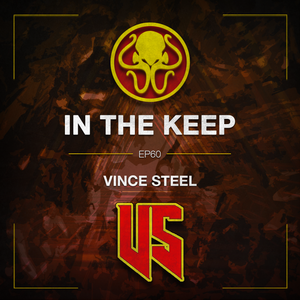 In The Keep Podcast - #60 Vince Steel (Game Reviewer)
